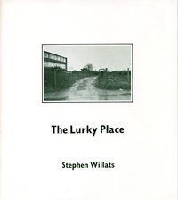 Stephen Willats: The Lurky Place Book